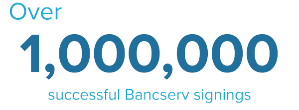 Bancserv Signing Facts